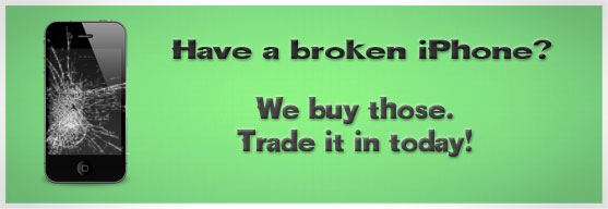 Sell your broken or used iPhone 3G, 3GS, 4. Trade-in today